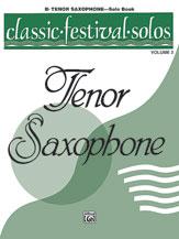 Classic Festival Solos: Tenor Sax, Vol. 2 - Tenor Sax Part