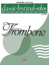 Classic Festival Solos Trombone Bk 2