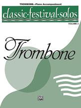 CLassic Festival Solos Trombone-Piano Acc Vol 2