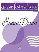 Classic Festival Solos (Snare Drum), Volume 2 Solo Book (Unaccompanied) [Snare Drum]
