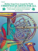 Christmas Quartets for All [Violin]