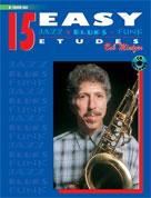 15 Easy Jazz Blues & Funk Etudes B-flat Tenor Sax