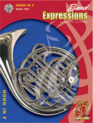 Band Expressions , Book Two: Student Edition [Horn in F]
