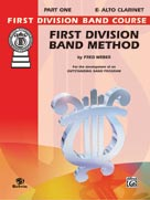 First Division Band Method, Part 1 [E-Flat Alto Clarinet]