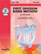 First Division Band Method, Part 1 [Bassoon]