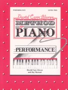 David Carr Glover Method for Piano, Performance Book Level 2; AL00FDL01012