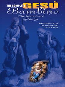 Complete Gesu Bambino (Infant Jesus) - Multiple Voicings
