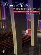Organ Music for Meditation and Praise [Organ]