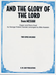 And the Glory of the Lord (from Messiah) [Organ and Piano] -