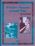 10 Teachers' Viewpoints on Suzuki Piano