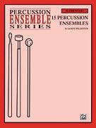 15 Percussion Ensembles [Percussion Ensemble]