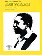 The Jazz Style of John Coltrane [Saxophone]