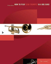 How To Play Lead Trumpet In A Big Band