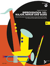 Improvisation 101: Major, Minor, and Blues - B-flat Instruments