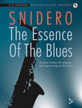 Advance Music Snidero J              Essence of the Blues Play-Along - Alto Saxophone