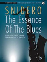 Advance Music Snidero J              Essence of the Blues Play-Along - Tenor Saxophone