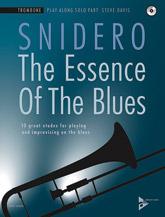 Advance Music Snidero J              Essence of the Blues Play-Along - Trombone