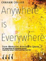 Anywhere is Everywhere - Sax Quartet SATB