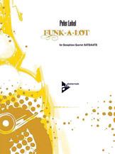 Funk-A-Lot - Sax Quartet SATB/AATB
