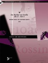 Der Barbier von Sevilla, Act 2, Part 1 - Sax Quartet SATB