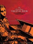 Fitzwilliam Virginal Book Vol 1