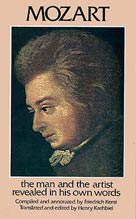 Mozart: The Man & The Artist As Revealed