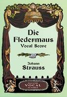 Die Fledermaus - Vocal Score (German)