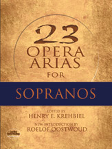 23 Opera Arias for Sopranos [Voice]