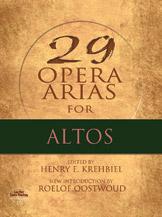 29 Opera Arias for Altos