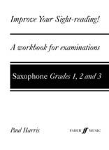 Improve Your Sight-Reading! Grade 1-3 - Saxophone