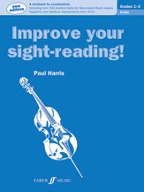 Improve Your Sight-reading Cello Grade 1-3