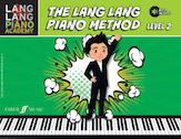 The Lang Lang Piano Method Level 2