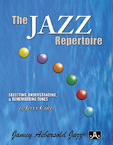 Jazz Repertoire Selecting Understanding and Remembering Tunes