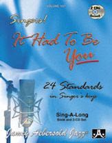 Aebersold Volume 107 - Standards for Singers: It Had to Be You