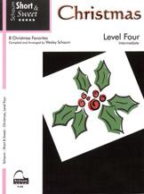 Short and Sweet: Christmas, Level 4 - Piano Method