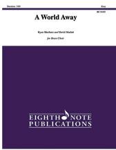 World Away, A  - Brass Choir