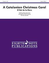A Catalonian Christmas Carol for Brass Quintet