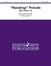 """Raindrop"" Prelude, Op. 28, No. 15 for Brass Quintet"