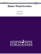 Ramer Wood Overture - Brass Quintet