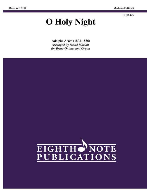 Eighth Note Adam A Marlatt D  O Holy Night for Brass Quintet and Organ