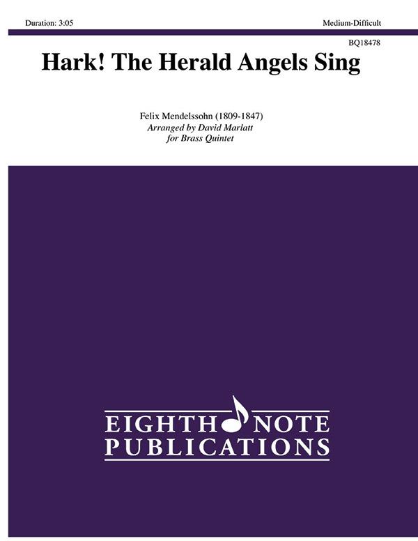 Eighth Note Mendelssohn F Marlatt D  Hark the Herald Angels Sing for Brass Quintet