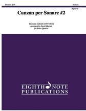 Canzon per Sonare No. 2 - Brass Quartet