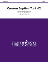 Canzon Septimi Toni No. 2 - Sax Octet SSAATTBB/AAAATTBB