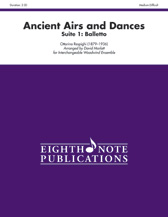 Ancient Airs and Dances, Suite No. 1 (Balletto) for Interchangeable Woodwind Ensemble