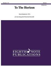 To the Horizon - Woodwind Quintet (Flexible)