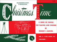 CHRISTMAS TIME-4TH ENSEMBLE BAR SAX BOOK PROGRAM-TE