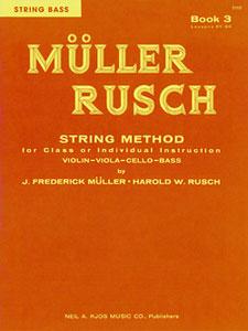 MULLER-RUSCH STRING METHOD BOOK 3-ST BS