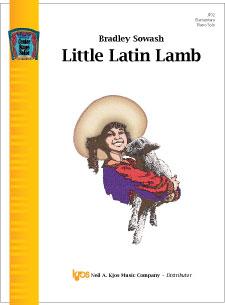 Kjos Sowash   Little Latin Lamb - Piano Solo Sheet