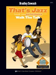 THAT'S JAZZ, BK2-PERFORMANCE :WALK THE TALK JAZZ METHO