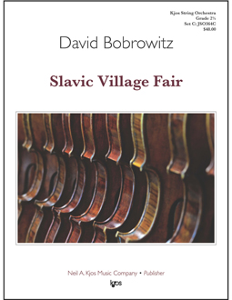 Kjos Bobrowitz D   Slavic Village Fair - String Orchestra